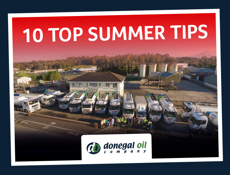 Donegal Oil Company's 10 Top Summer Tips ! - Donegal Oil ...